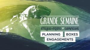 Grande Semaine de Compiègne : Planning, boxes et engagements