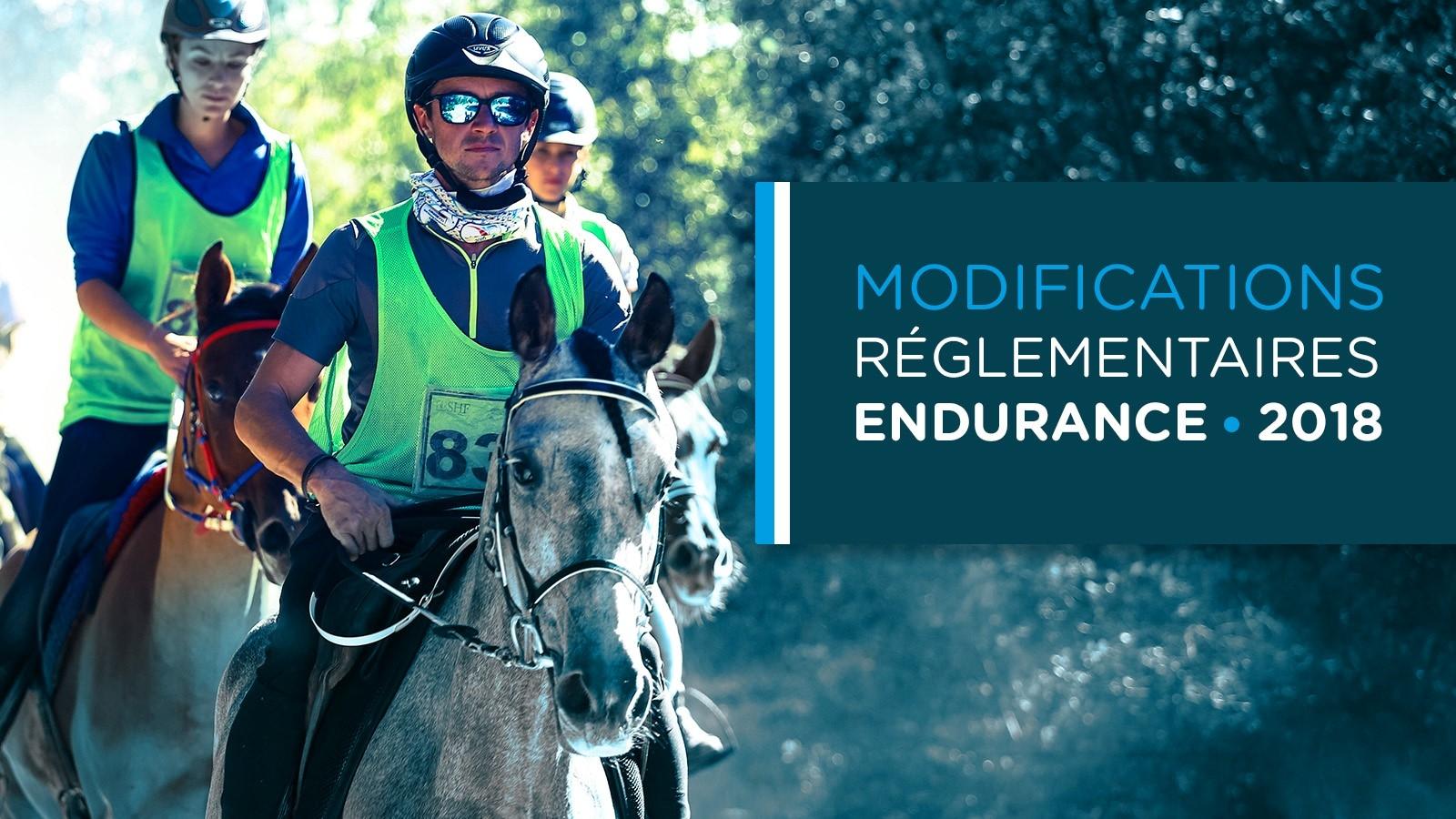Lire l'acutalité Modifications réglementaires Endurance 2018
