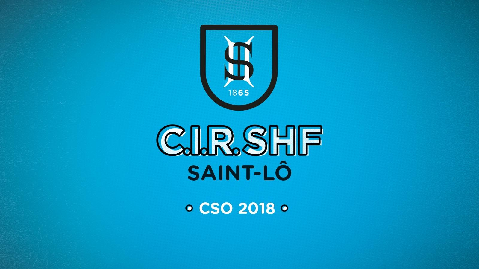 CIR CSO Saint-Lô 2018 : dernière étape avant la Finale