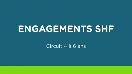Engagements SHF - Circuit 4 à 6 ans